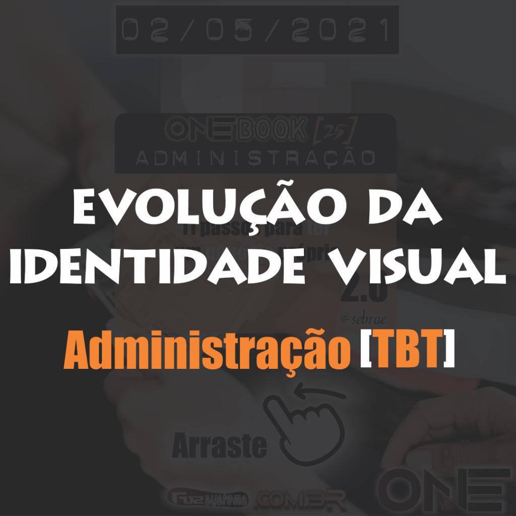 capa onebook administracao tbt evolucao da identidade visual